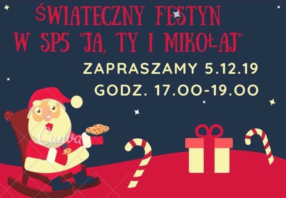 """Szkolny Mikołajkowy Festyn """" Ja, TY i MIkołaj"""""""