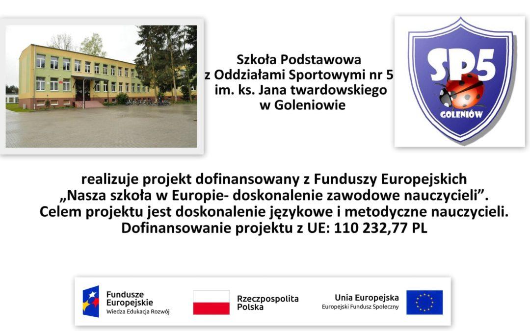 Projekt NASZA SZKOŁA W EUROPIE -DOSKONALENIE ZAWODOWE NAUCZYCIELI zakończony